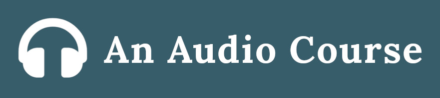 An Audio Course