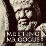 Meeting Mr Gogus Podcast